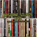 Brisbane Sounds 2010 (Photography Elleni Toumpas/ Design Tim Steward)