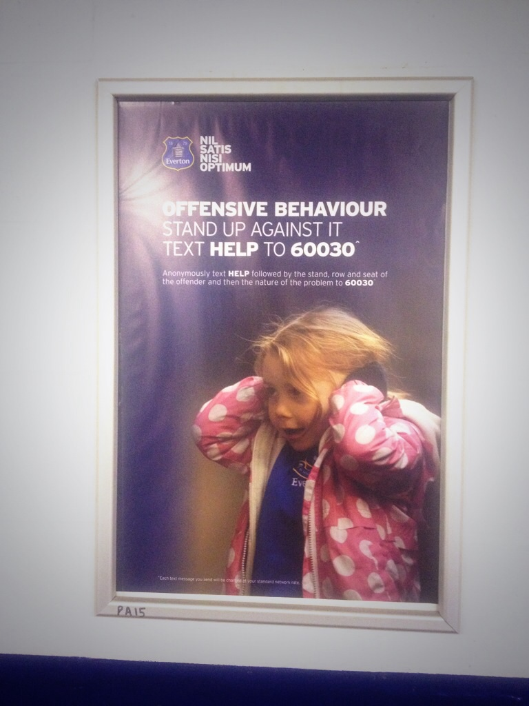 Good campaign poster for addressing offensive behaviour at Everton