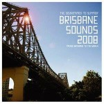 Brisbane Sounds 2008 (Design by Tim Steward)